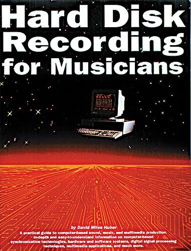 9780711943537: Hard Disk Recording for Musicians