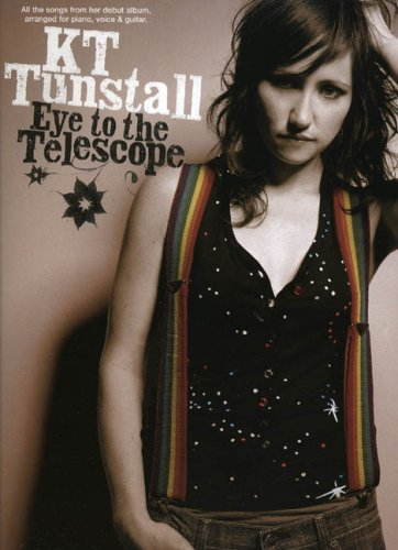 9780711943599: KT Tunstall: Eye to the Telescope: Eye to the Telescope for Piano, Voice and Guitar (Pvg)