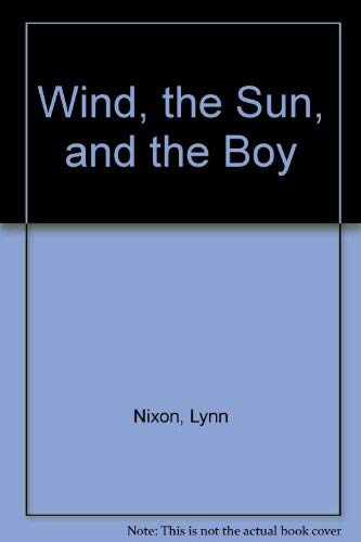 Wind, the Sun, and the Boy: Lynn Nixon, Mary