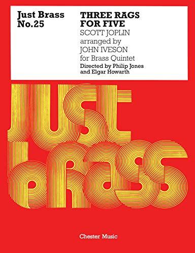 9780711944022: Three Rags for Brass Quintet: Just Brass Series No. 25