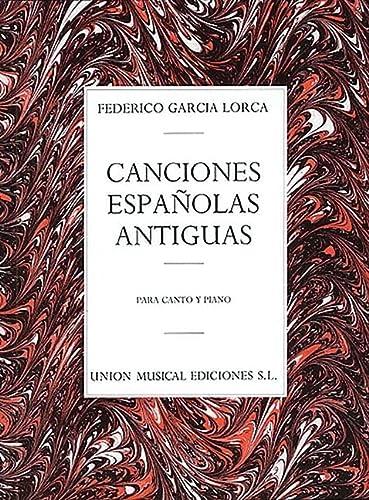 9780711944084: CANCIONES ESPANOLAS ANTIGUAS PARA CANTO Y PIANO VOICE AND PIANO