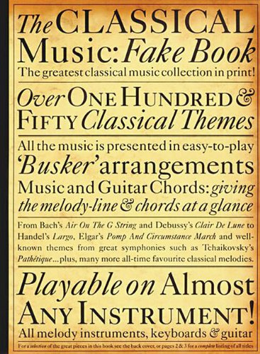 9780711944268: The Classical Music Fake Book (Fake Books)