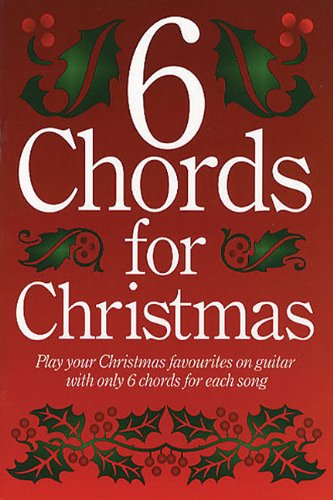 9780711944572: 6 Chords for Christmas