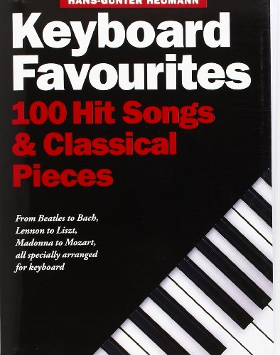 9780711944626: Keyboard Favourites: 100 Hit Songs and Classical Pieces