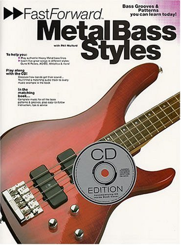9780711945043: Metal Bass Styles: Bass Grooves & Patterns You Can Learn Today! (Fast Forward (Music Sales))
