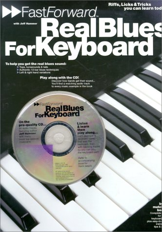 9780711945142: Real Blues for Keyboard: Riffs, Licks & Tricks You Can Learn Today!
