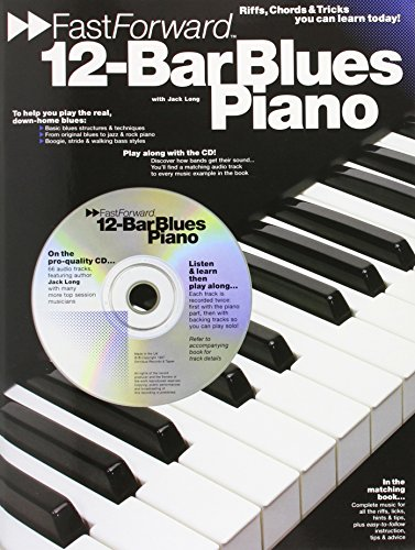 9780711945210: 12- Bar Blues Piano: Riffs, Chords, & Tricks You Can Learn Today! (Fast Forward)
