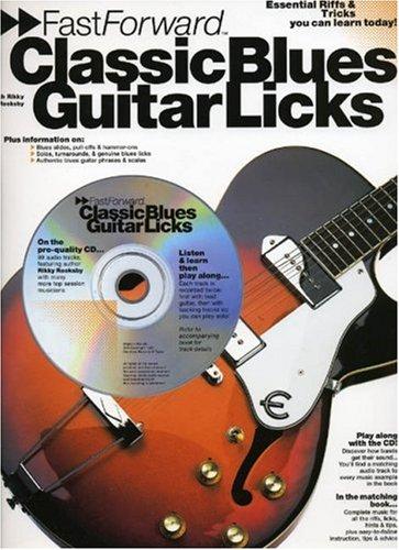 9780711945272: Fast Forward - Classic Blues Guitar Licks: Essential Riffs & Tricks You Can Learn Today! (Fast Forward (Music Sales))