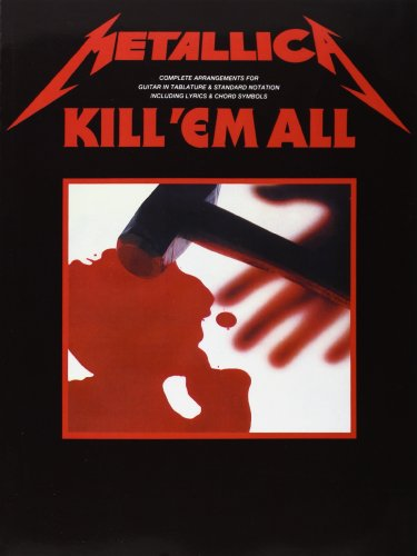 9780711947092: Metallica: Kill 'Em All Guitar Tab Edition