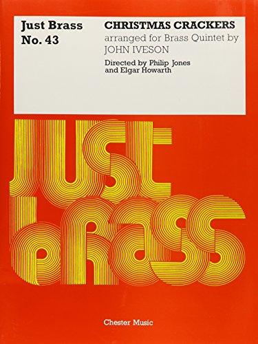 9780711948372: John Iveson: Christmas Crackers (Just Brass No.43)