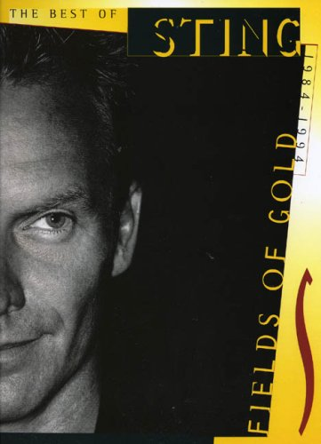 9780711948761: Fields of Gold: The Best of Sting 1984-1994 (pvg)