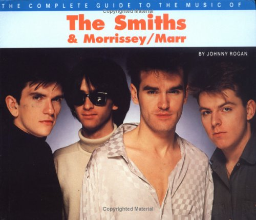 9780711949003: The Complete Guide to the Music of Morrissey and the
