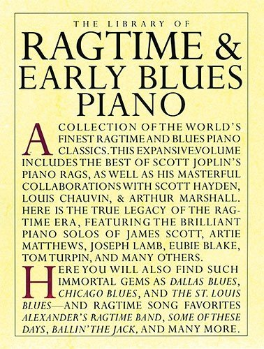 9780711949522: The Library Of Ragtime And Early Blues Piano