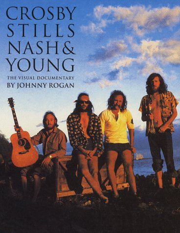 9780711949829: Crosby, Stills, Nash & Young: The Visual Documentary
