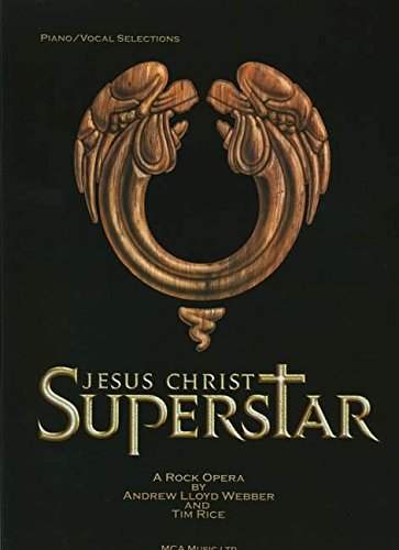 9780711950146: Jesus Christ Superstar: A Rock Opera By Andrew Lloyd Webber and Tim Rice October 1970 (DXSA-7206)