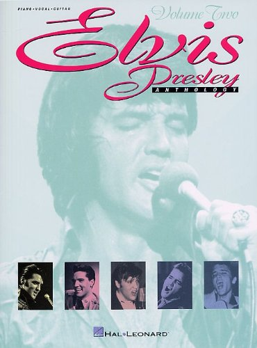 9780711950405: Elvis Presley Anthology: Volume 2 Piano, Voix, Guitare