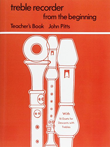 Treble Recorder From The Beginning Teacher's Book (9780711950771) by John Pitts
