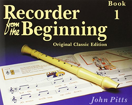 9780711950795: Recorder from the Beginning: Pupil'S Book 1 (Classic Édition): Pupil's Bk. 1