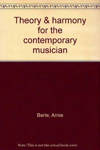 Theory & harmony for the contemporary musician (0711951373) by Arnie Berle