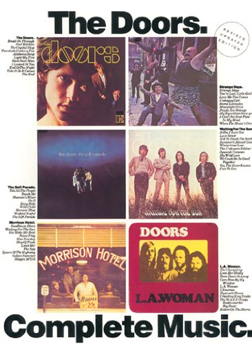 9780711951846: The Doors: Complete Music: Full Piano/vocal Scores with Guitar Chord Symbols and Complete Lyrics