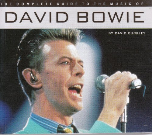 9780711953017: David Bowie (The complete guide to the music of...)