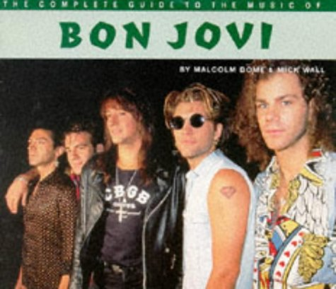 Bon Jovi (The complete guide to the music of...): Wall, Mick