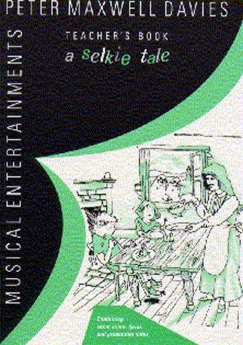 9780711953208: A Selkie Tale Teacher's Book (Musical entertainments)