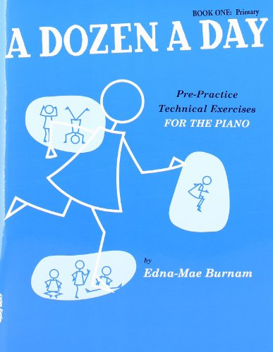 9780711954311: A Dozen A Day: Pre-Practice Technical Exercises For The Piano [Book 1 Primary]