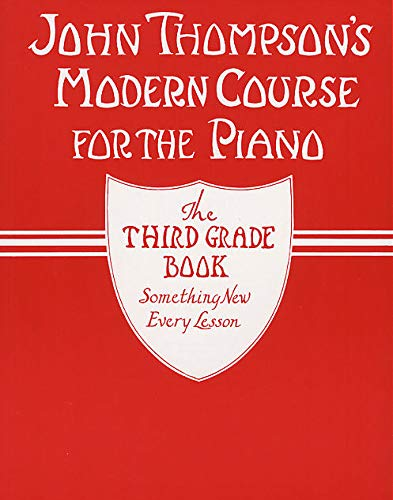 9780711954328: John Thompson's Modern Course for Piano: The Third Grade Book