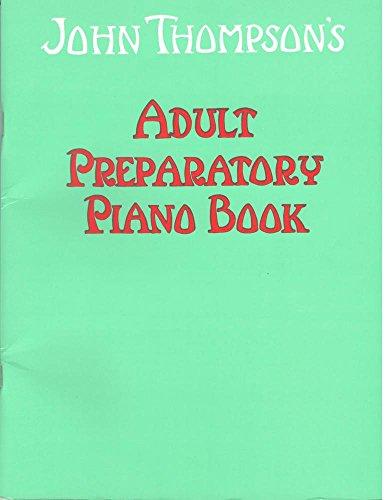 9780711954335: John Thompson's Adult Piano Course: Book One - Preparatory Book