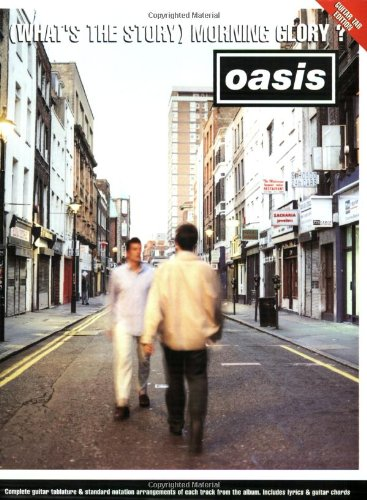 Oasis: (What's the Story) Morning Glory Tab: Arthur Dick