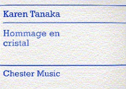 9780711954854: Karen Tanaka: Hommage En Cristal