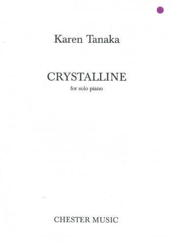9780711954922: Karen Tanaka: Crystalline for Solo Piano
