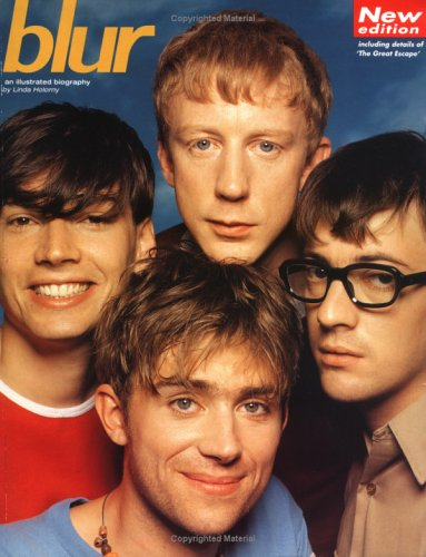 9780711955035: Blur: An Illustrated Biography (rev.ed)