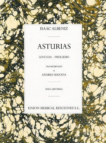 9780711955325: Asturias: Leyenda - Preludio - Guitarra