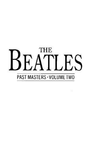 9780711955462: The Beatles Past Masters: Vol. 2 (v. 2)