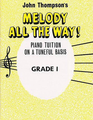Melody All the Way Grade 1 (Paperback)