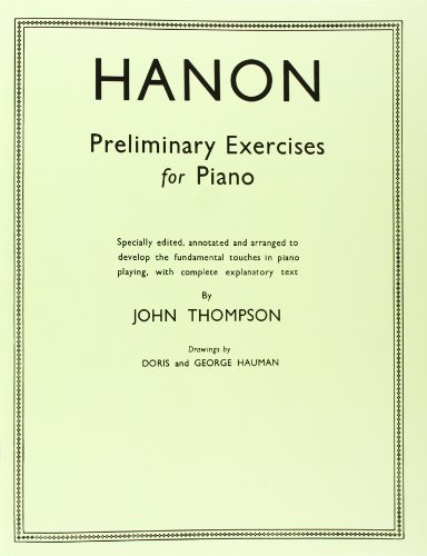 9780711956780: Hanon Preliminary Studies