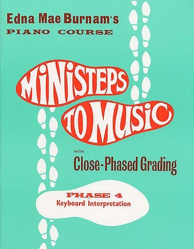 9780711956858: MINISTEPS TO MUSIC PHASE FOUR KEYBOARD INTERPRETATION PF