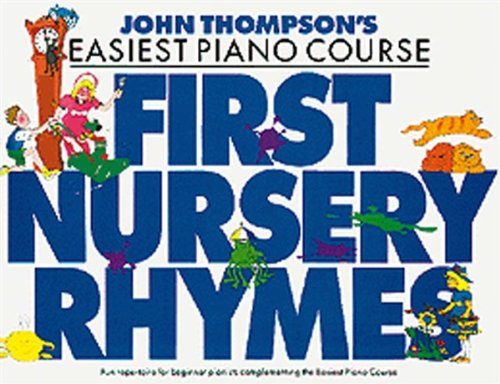 9780711956919: First Nursery Rhymes Piano (J Thompsons Piano)