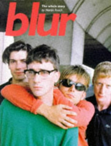 9780711957015: Blur: The Whole Story