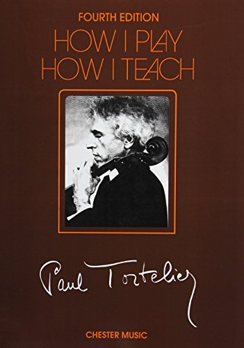 9780711958128: HOW I PLAY HOW I TEACH A CELLO METHOD BY THE CELEBRATED TORTELIER 4TH EDITION