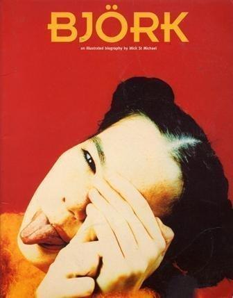9780711958197: Bjork (Illustrated Biography)