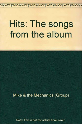 9780711958555: Mike & The Mechanics Hits [Paperback]