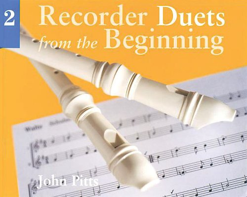 9780711958623: Recorder Duets from the Beginning - Book 2: Pupil's Book Bk. 2