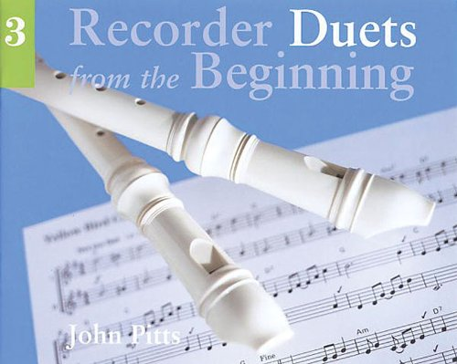 9780711958630: Recorder Duets from the Beginning Book 3: Bk. 3