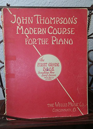 9780711959750: John Thompson's Modern Course for Piano: The First Grade Book