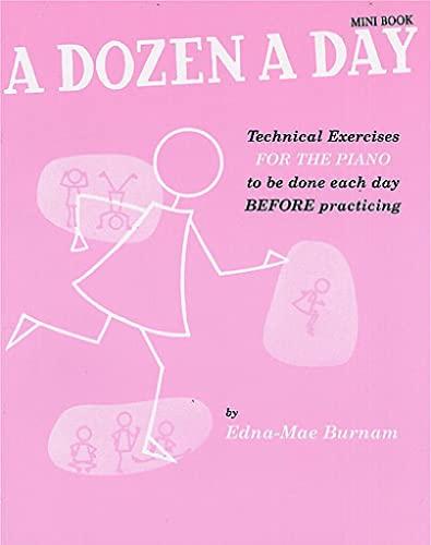9780711960183: A Dozen A Day: Pre-Practice Technical Exercises For The Piano [Book 2 Elementary]