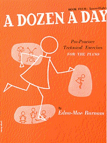 9780711960459: Dozen a Day: Pre-practice Technical Exercises for the Piano: Lower Higher Bk. 4