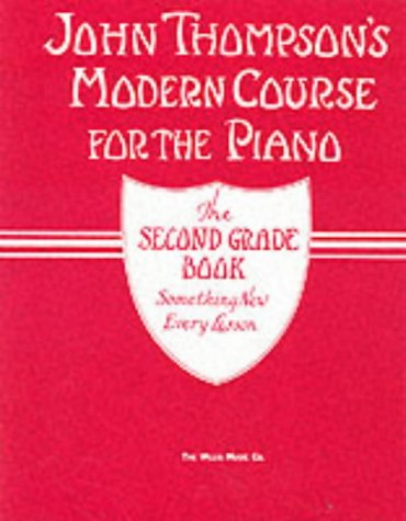 9780711960770: John Thompson's Modern Course for Piano: The Second Grade Book